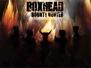 Boxhead Bounty Hunter